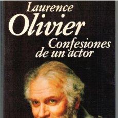 Libros: CONFESIONES DE UN ACTOR - LAURENCE OLIVIER. Lote 195508447