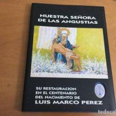 Libros: CUENCA NTRA SRA DE LAS ANGUSTIAS AÑO 2000. Lote 195514055