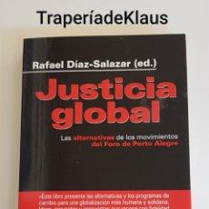 Libros: JUSTICIA GLOBAL - RAFAEL DIAZ SALAZAR - TDK163. Lote 195515008