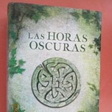 Libros: LAS HORAS OSCURAS - JUAN FRANCISCO FERRÁNDIZ - GRIJALBO 1ª ED. 2012. . Lote 195516115