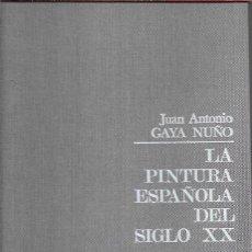 Libros: PINTURA ESPAÑOLA DEL SIGLO XX - LA. Lote 195524885