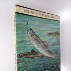 Libros: PECES EMIGRANTES Y SALMONIDOS MUNDIALES ROBERTO LOTINA BENGURIA. Lote 195552712