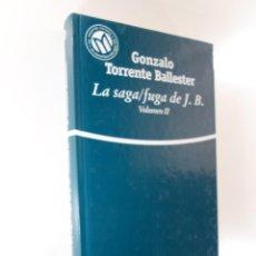Libros: LA SAGA/FUGA VOLUMEN II GONZALO TORRENTE BALLESTER. Lote 195552720