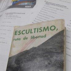 Libros: ESCULTISMO. RUTA A LA LIBERTAD. FORESTIER. 1965. Lote 196341278