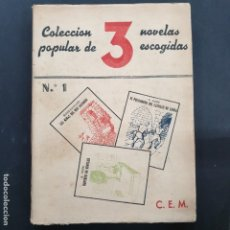 Libros: COLECCION POULAR DE TRES NOVELAS ESCOGIDAD N 1 IMPOSIBLE DE ENCONTRAR 1945. Lote 196519400