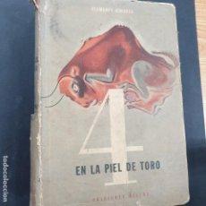 Libros: CIMORRA CLEMENTE: 4 EN LA PIEL DEL TORO. PRIMERA EDICIÓN. Lote 196522646