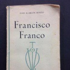 Libros: FRANCISCO FRANCO ALARCON BENITO. Lote 196795177