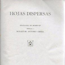 Libros: HOJAS DISPERSAS. MISCELÁNEA HOMENAJE..MN. A. GRIERA. ABADIA SAN CUGAT, 1950. DEDICADA POR A. GRIERA.. Lote 196925432