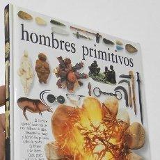 Libros: HOMBRES PRIMITIVOS. BIBLIOTECA VISUAL ALTEA. Lote 196979287