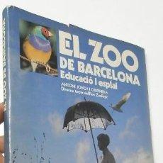 Libros: EL ZOO DE BARCELONA. EDUCACIÓ I ESPLAI - ANTONI JONCH I CUSPINERA. Lote 196980392