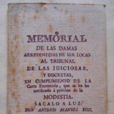 Libros: MEMORIAL DE LAS DAMAS ARREPENTIDAS DE SER LOCAS AL TRIBUNAL DE LAS JUICIOSAS, Y DISCRETAS, EN CUMPLI. Lote 134529157