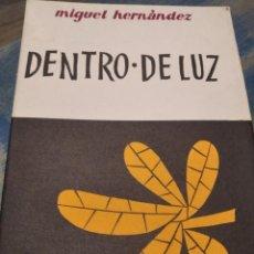 Libros: DENTRO DE LUZ MIGUEL HERNÁNDEZ NUEVO. DE EDITORIAL. Lote 220390915