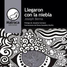 Libros: LLEGARON CON LA NIEBLA. Lote 222214448