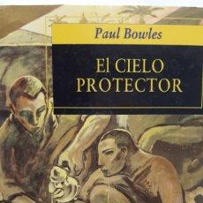 Libros: EL CIELO PROTECTOR DE PAUL BOWLES. Lote 198072231