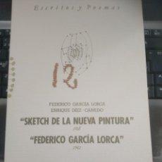 Livros em segunda mão: SKETCH DE LA NUEVA PINTURA 1928, FEDERICO GARCIA LORCA, ENRIQUE DIAZ-CANEDO 1990 ESCRITOS POEMAS 12. Lote 198212547