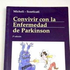 Libros: CONVIVIR CON LA ENFERMEDAD DE PARKINSON. Lote 198384858