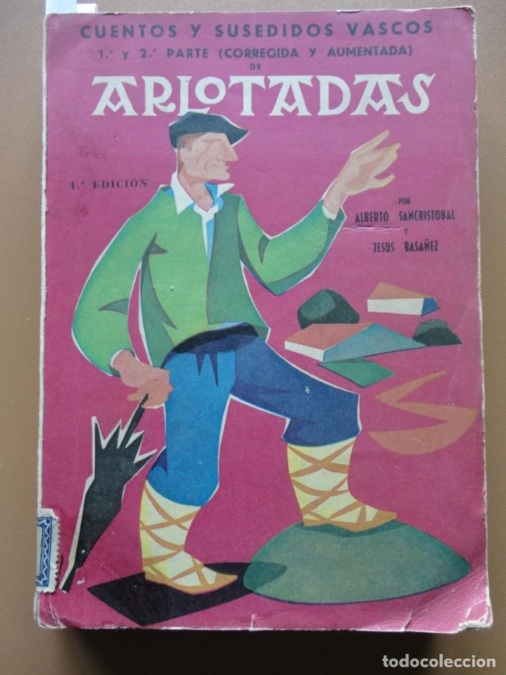 ARLOTADAS. CUENTOS Y SUCEDIDOS VASCOS (Libros sin clasificar)