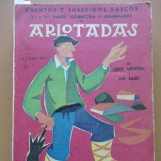 Libros: ARLOTADAS. CUENTOS Y SUCEDIDOS VASCOS. Lote 198896412