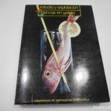 Libros: VV.AA ESTUDIO Y EXPLORACIÓN DEL MAR EN GALICIA Y99862W . Lote 198902890