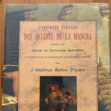 Libros: L'INGENIÓS HIDALGO DON QUIXOT DE LA MANCHA. CERVANTES, MIGUEL.. Lote 199068802