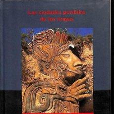 Libros: LAS CIUDADES PERDIDAS DE LOS MAYAS. Lote 199489136