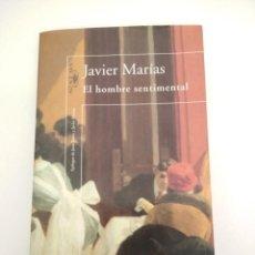 Libri di seconda mano: EL HOMBRE SENTIMENTAL, JAVIER MARÍAS, SANTILLANA ALFAGUARA 1999, LIBRO . Lote 199587868