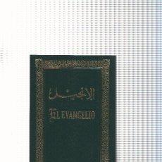 Libros: EL EVANGELIO ( EDICION BILINGUE ARABE-ESPAÑOL ). Lote 199749018
