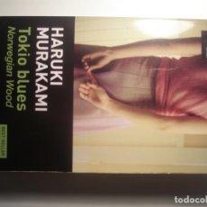 Libros: HARUKI MURAKAMI. TOKIO BLUES NORWEGIAN WOOD. TUSQUETS. 2015. Lote 200090106
