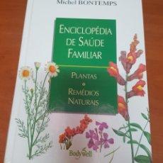 Libros: ENCICLOPEDIA DE SALUD FAMILIAR PLANTAS Y MEDICINAS NATURALES EN PORTUGUES. Lote 200400908