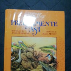 Libros: NUEVO EN EL PLÁSTICO! PRECISAMENTE ASÍ. RUDYARD KIPLING. ILUSTRADO POR ANGEL DOMÍNGUEZ.. Lote 200403226