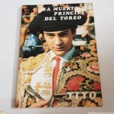 Libros: YIYO - HA MUERTO EL PRINCIPE DEL TOREO - TDK274. Lote 222119956
