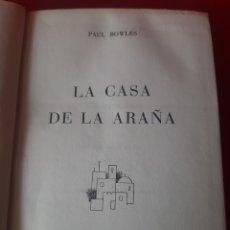 Libros: LA CASA DE LA ARAÑA, PAUL BOWLES PRIMERA EDICIÓN 1958. Lote 201324552