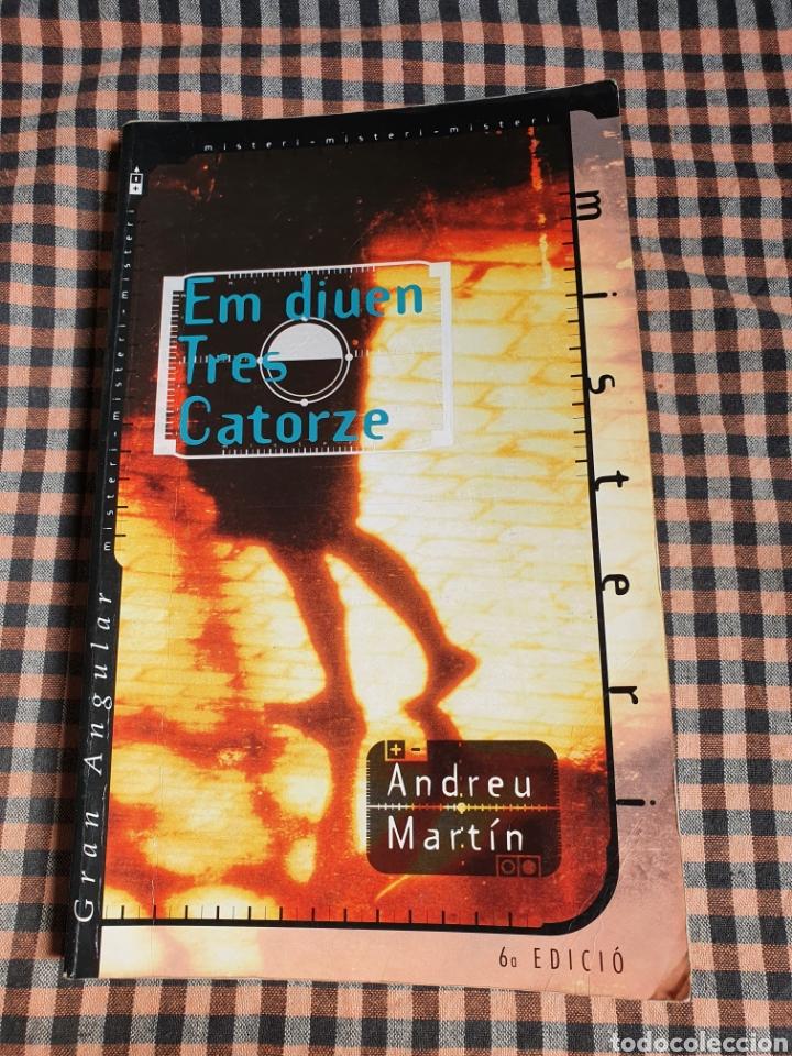 ANDREU MARTÍN, EM DICEN TRES CATORZE, (Libros sin clasificar)