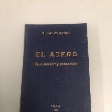 Libros: EL ACERO. Lote 202044787