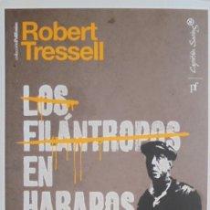 Livres: LOS FILÁNTROPOS EN HARAPOS - ROBERT TRESSELL. Lote 202061443