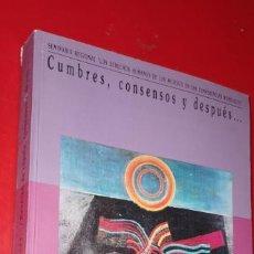 Libros: CUMBRES CONSENSOS Y DESPUES ...... EDITORAL .CLADEM. Lote 202265725