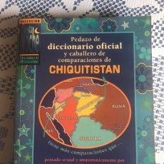 Libros: PEDAZO DE DICCIONARIO OFICIAL Y CABALLERO DE COMPARACIONES DE CHIQUITISTÁN - JOSÉ NAVARRO PRIETO -. Lote 218499977