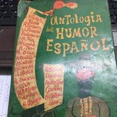 Libros: ANTOLOGIA DEL HUMOR ESPAÑOL. Lote 202400040