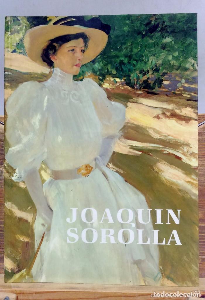 Libros: JOAQUÍN SOROLLA Y BASTIDA. 1ª edición. Con ensayos de Francisco Pons Sorolla, Carmen Gracia y Prisci - Foto 2 - 202464921