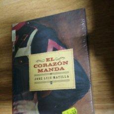 Libros: EL CORAZÓN MANDA JOSÉ LUIS MATILLA ROPA EDITORIAL HISTÓRICA. NUEVO PRECINTADO. Lote 202482320