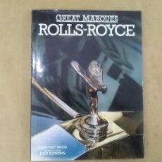 Libros: ROLLS-ROYCE - GREAT MARQUES - JONATHAN WOOD / JOHN BLUNSDEN. Lote 202558450