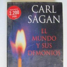 Libros: LIBRO EL MUNDO Y SUS DEMONIOS CARL SAGAN. Lote 202695151