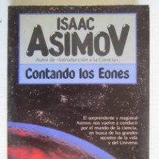 Libros: LIBRO CONTANDO LOS EONES ASIMOV. Lote 202696462