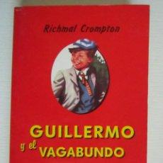 Libros: LIBRO GUILLERMO Y EL VAGABUNDO. Lote 202700090