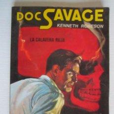 Libros: LIBRO DOC SAVAGE LA CALAVERA ROJA. Lote 202700256