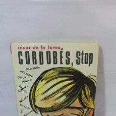Libros: CORDOBÉS, STOP. Lote 202779623