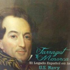 Libros: FARRAGUT Y MENORCA. EL LEGADO ESPAÑOL. Lote 202781431