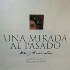 Libros: UNA MIRADA AL PASADO. Lote 202782100