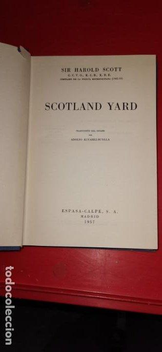 SCOTLAND YARD. SCOTT, SIR HAROLD. PUBLICADO POR ESPASA CALPE., MADRID, (1957) (Libros sin clasificar)