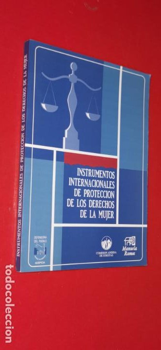 INSTRUMENTOS INTERNACIONALES DE PROTECCION DE LOS DERECHOS DE LA MUJER MOVIMIENTO MANUELA RAMOS (Libros sin clasificar)